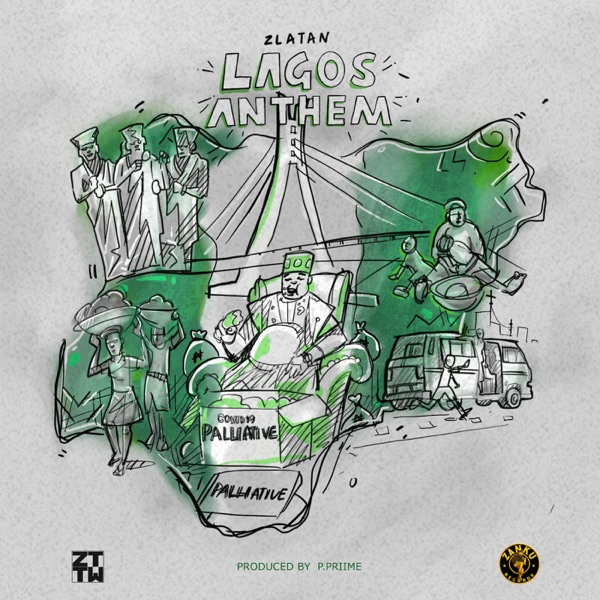 Zlatan - Lagos Anthem (Prod. by P.Prime)