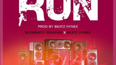 Photo of Rudebwoy Ranking – Run Ft.  Beatz Hynex