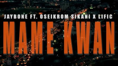 Photo of Jaybone – Mame Kwan ft Oseikrom sikani X lific