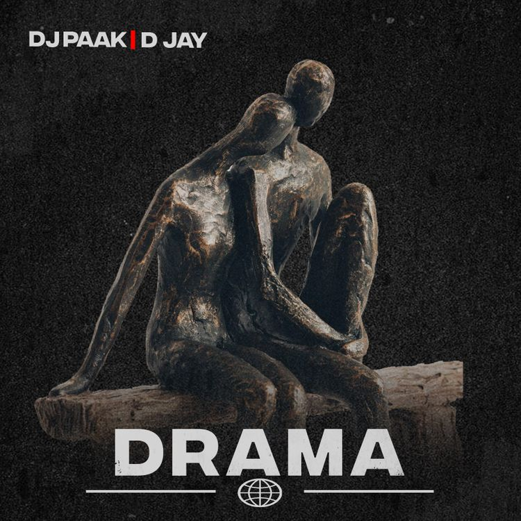 DJ Paak - Drama Ft D Jay
