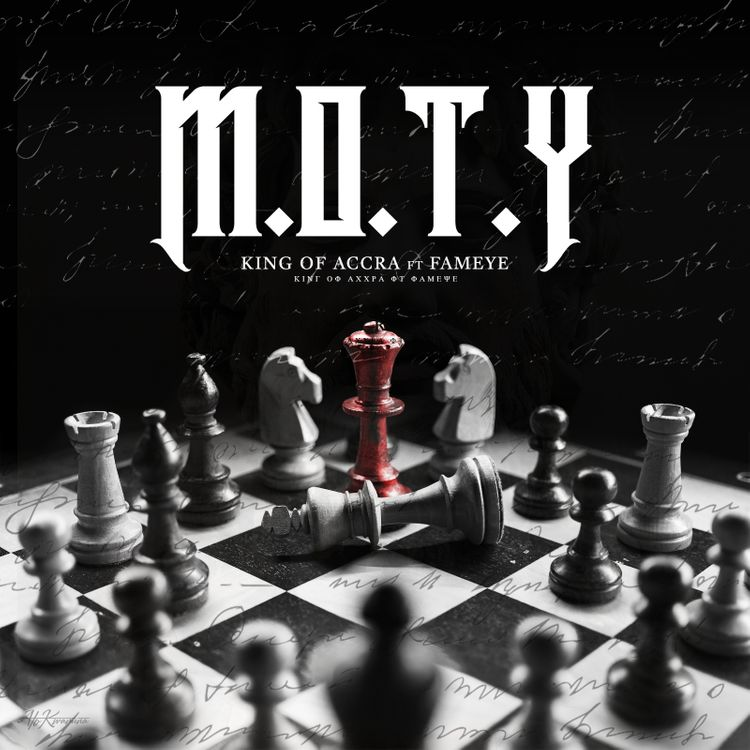 King Of Accra ft Fameye - M.O.T.Y