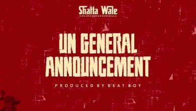 Photo of Shatta Wale – UN General Announcement (Prod. By Beat Boy)