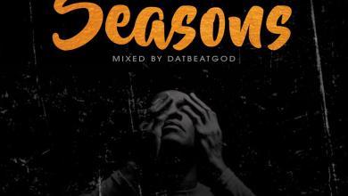Photo of Agbeshie – Seasons (Mixed By DatbeatGod)