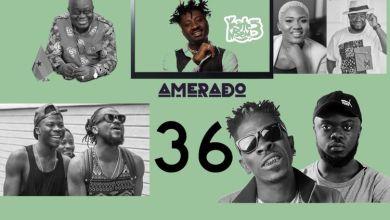 Photo of Amerado – Yeete Nsem Episode 36