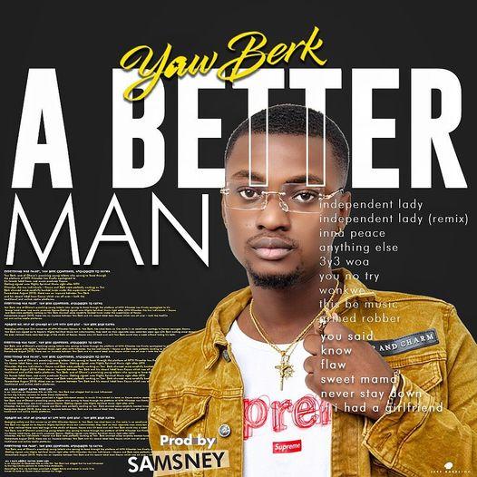 Yaw Berk - A Better Man (ABM)