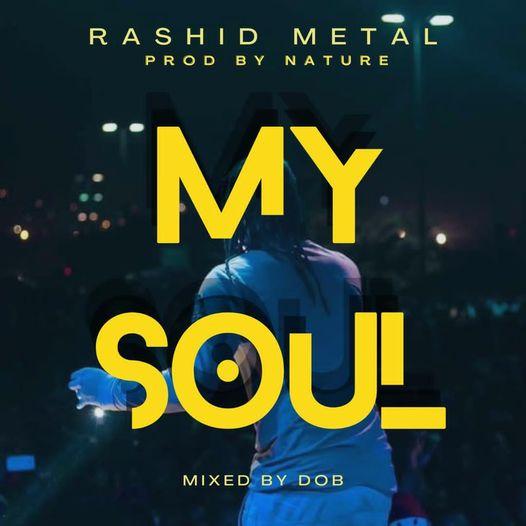 Rashid Metal - My Soul (Prod By ODB)