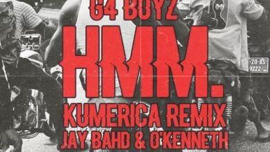 Photo of G4  Boyz – HMM. (Kumerica Remix) Ft. Jay Bahd x O'Kenneth