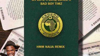 Photo of G4 Boyz – Hmm Naija Remix ft Blaqbonez x Bad Boy Timz