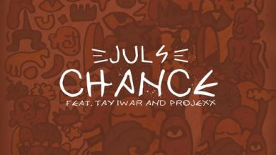 Photo of Juls – Chance ft. Tay Iwar, Projexx