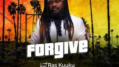 Photo of Ras Kuuku – Forgive (Symphony Riddim)