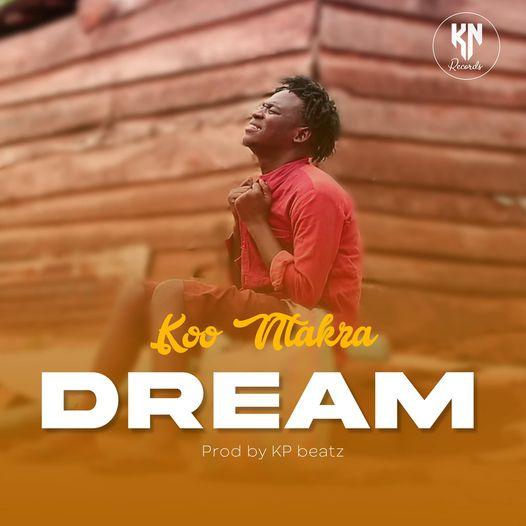Koo Ntakra - Dream MP3 Download