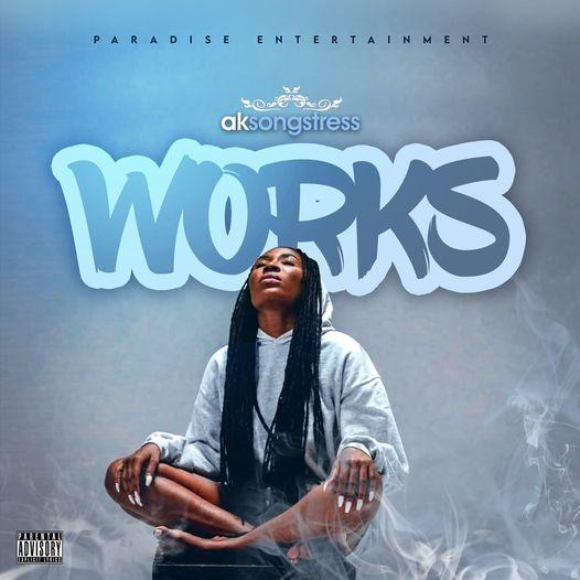 AK Songstress - Works (Full Album)