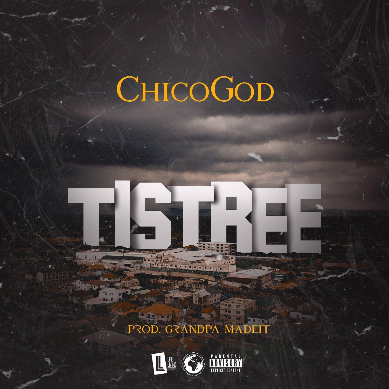 ChicoGod - Tistree