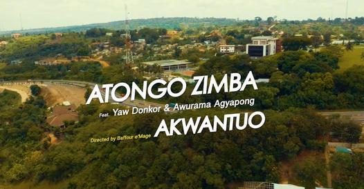 Atongo Zimba - Akwantuo (Feat. Yaw Donkor & Awurama Agyapong)
