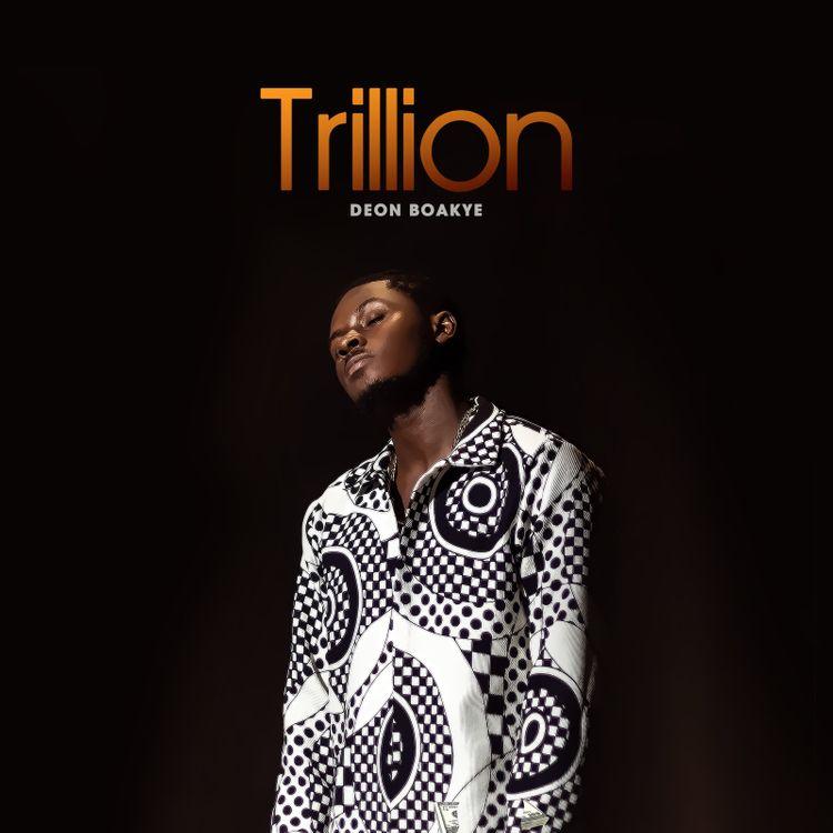 Deon Boakye - Trillion