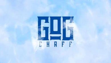 Photo of Shatta Wale – Chaff Of GOG (GOG Chaff)