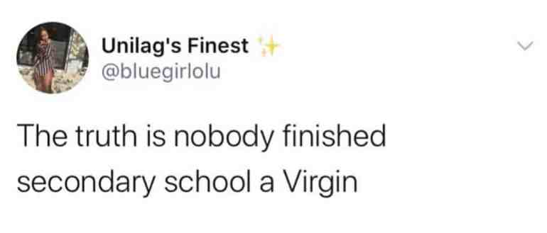 'Nobody finished secondary school a virgin' - Lady says 2