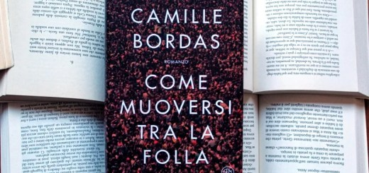 Come muoversi tra la folla. Camille Bordas