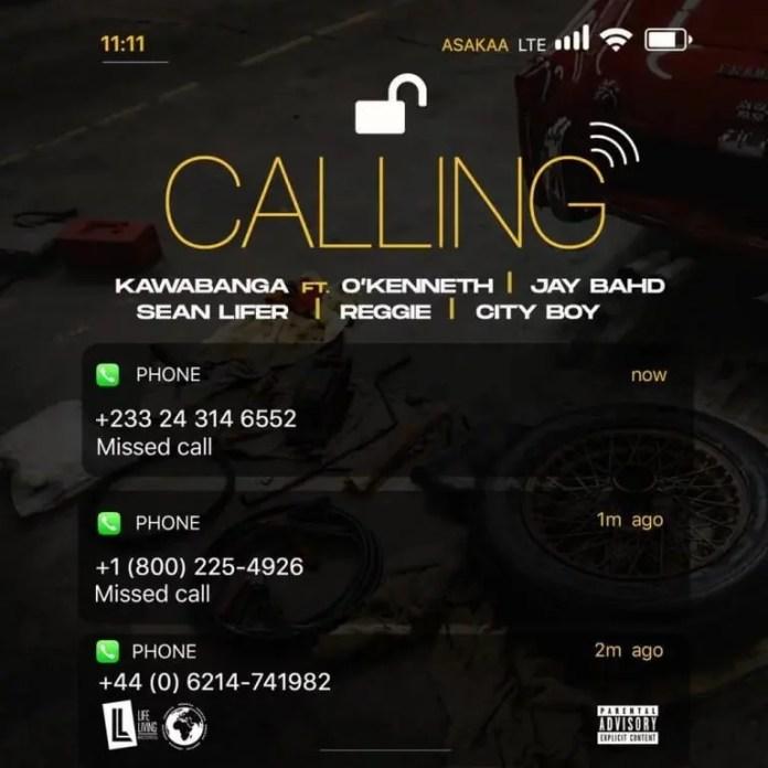 Calling by Kawabanga ft OKenneth Jay Bahd Sean Lifer Reggie City Boy