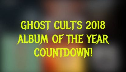 GHOST CULT ALBUMS OF THE YEAR – Gary Alcock's Top Records