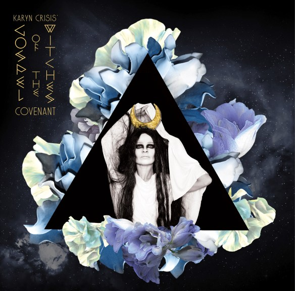 ALBUM REVIEW: Karyn Crisis' Gospel of the Witches – Covenant