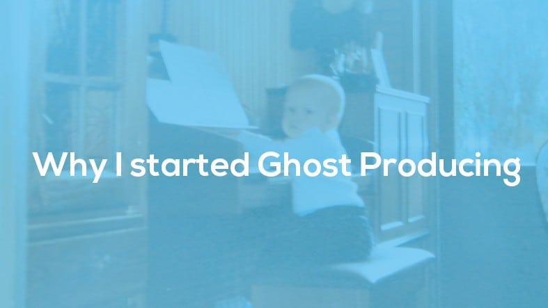 """Featured image for """"Why I Started Ghost Producing"""""""