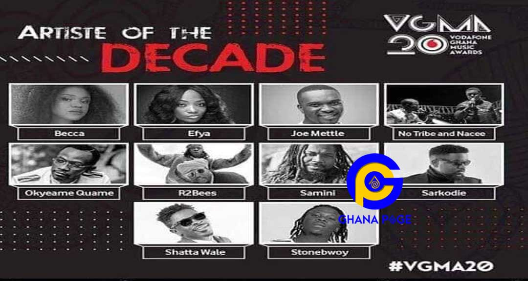 nominees Artist Decade 1 - VGMA 2019: List of nominees for Artiste of the Decade