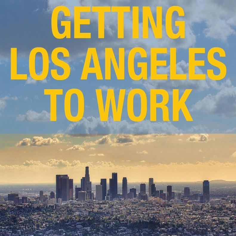 Getting LA to Work: A Job Creation Plan