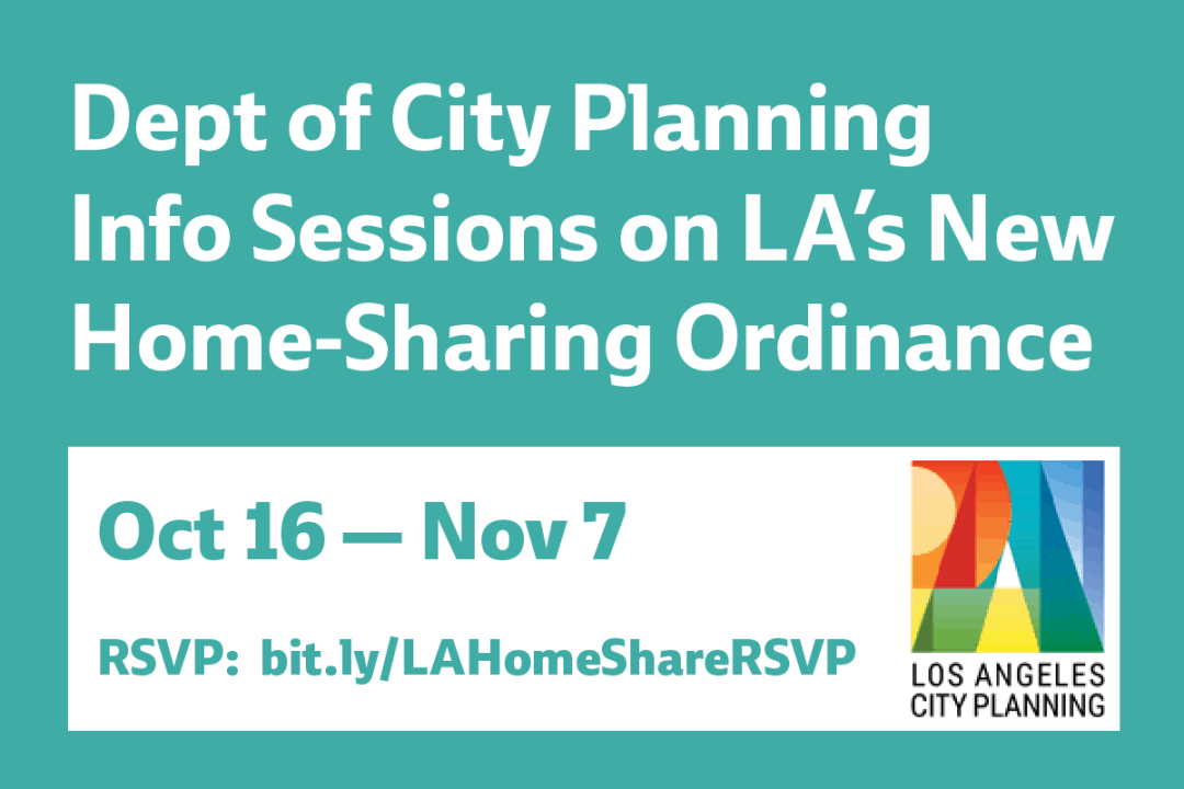 Dept of City Planning is Holding Info Sessions on LA's New Home-Sharing Ordinance