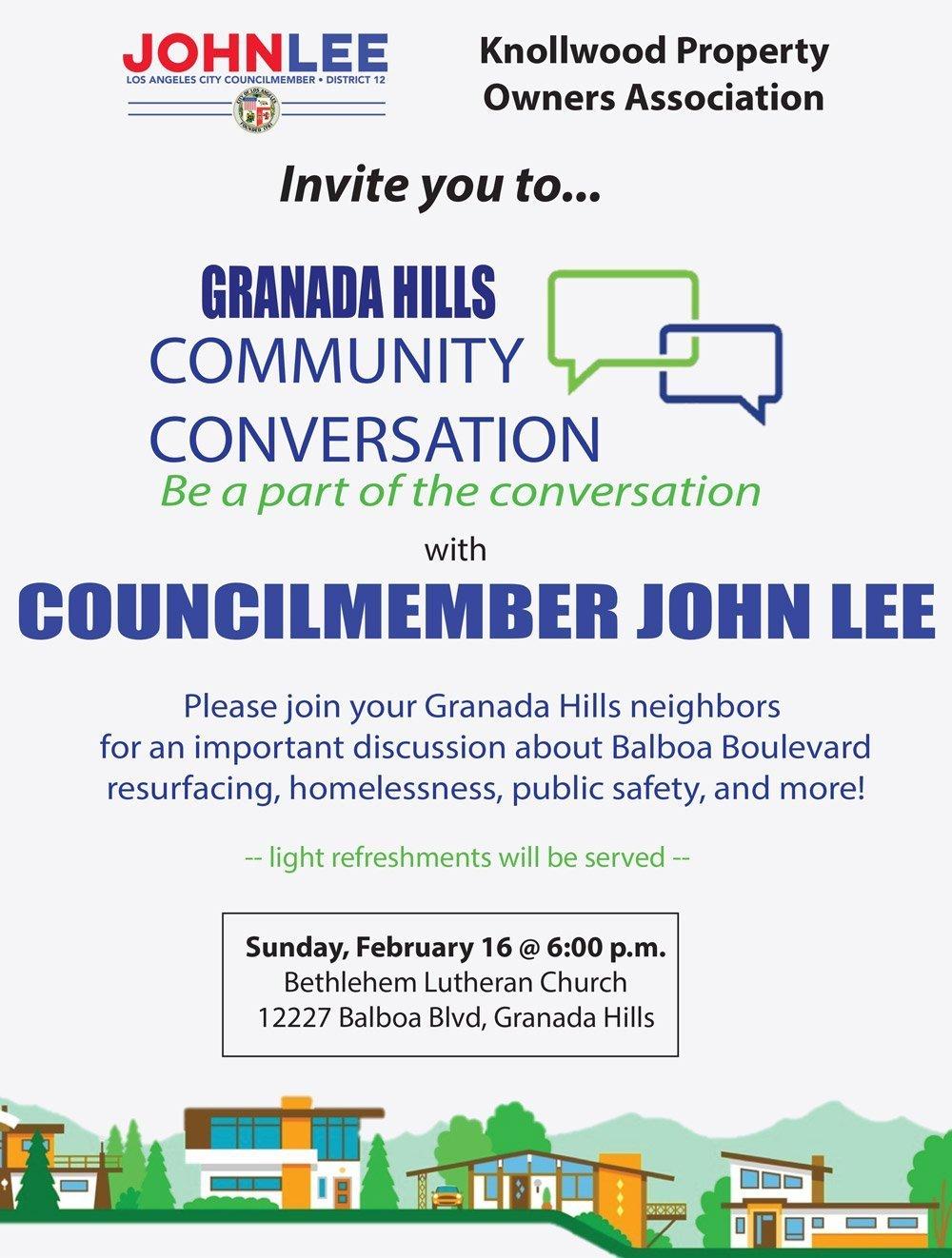 Granada Hills Community Conversation with Councilmember John Lee – Sunday, February 16