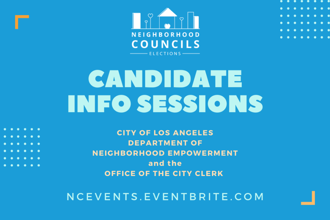 You're invited to a Candidate Info Session for the 2020/21 Neighborhood Council Elections