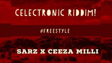 Photo of Ceeza Milli – Celectronic Riddim (Freestyle) [New Song]