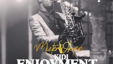 Photo of KiDi – Enjoyment (Sax Version) (Prod. by Mizter Okyere)