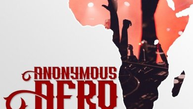 Photo of [Mixtape] DJ Anonymous – Afro Fusion Mixology