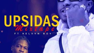Photo of DJ Warzy ft. Kelvyn Boy – Upsidas Mixtape