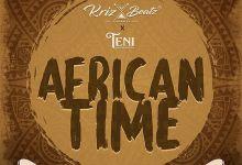 Photo of [Music] Krizbeatz Ft. Teni – African Time