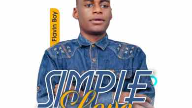 Photo of Flavin Boy – Simple Love (Prod. by Tizzle)