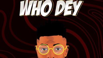 Photo of [Music] Areezy – Who Dey