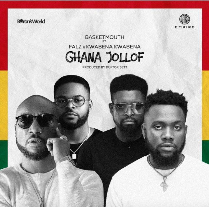 Ghana Jollof  by Basketmouth Ft Falz & Kwabena Kwabena
