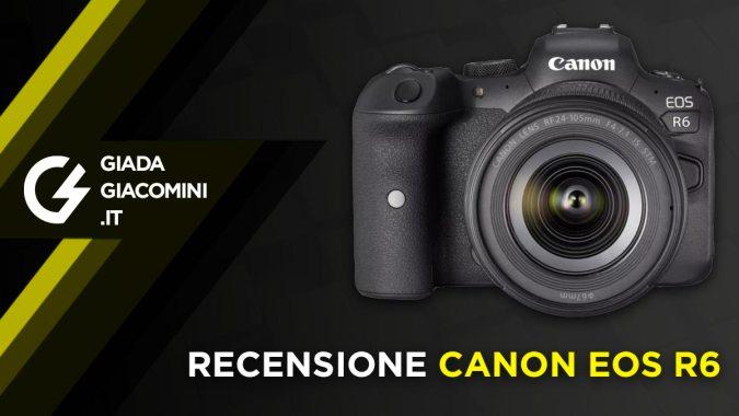 Recensioni e opinioni Canon EOS R6