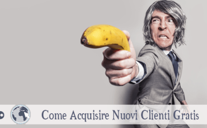 acquisire nuovi clienti gratis