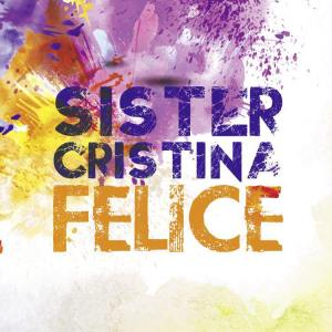 sister cristina felice single
