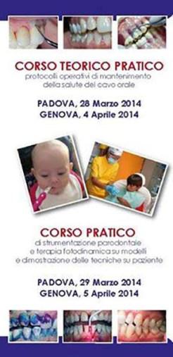 Corso Teorico-Pratico: Protocolli operativi di mantenimento della salute del cavo orale e corso pratico di strumentazione parodontale e terapia fotodinamica.