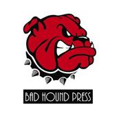 Bad Hound Press