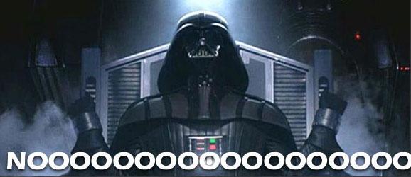 Darth Vader NOOOOOOOOOO