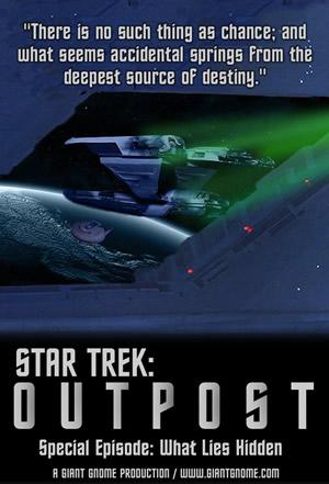 Star Trek: Outpost - Episode 35A - What Lies Hidden