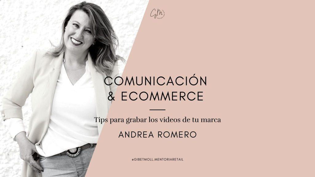 Tips para grabar los videos de tu marca Gibet Moll mentora retail Blog