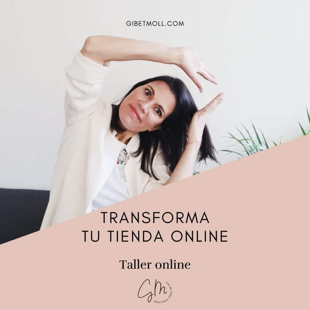 Gibet Moll Mentoría Retail Transforma tu Tienda Online taller