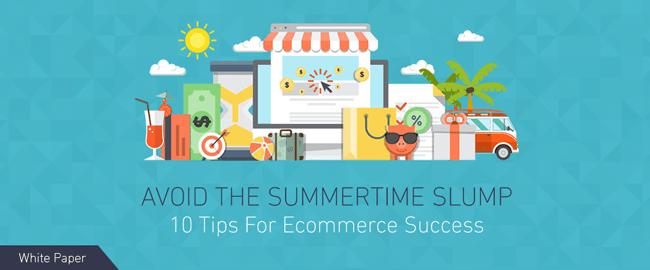 10 Ecommerce Tips For Summertime Profit [White Paper]