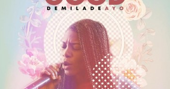Demiladeayo – You Are Good